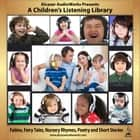 A Children's Listening Library audiobook by Alcazar AudioWorks, Alcazar AudioWorks, Alcazar AudioWorks,...