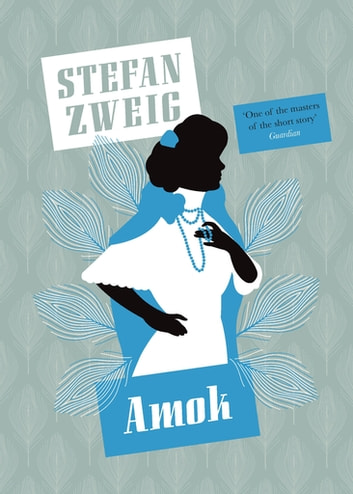 Amok ebook by Stefan Zweig