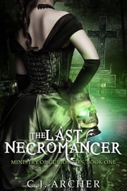 The Last Necromancer ebook by Kobo.Web.Store.Products.Fields.ContributorFieldViewModel