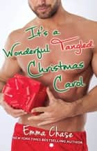 It's a Wonderful Tangled Christmas Carol ebook by Emma Chase