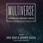 Multiverse - Exploring Poul Anderson's Worlds audiobook by Greg Bear, Greg Bear, Nancy Kress,...
