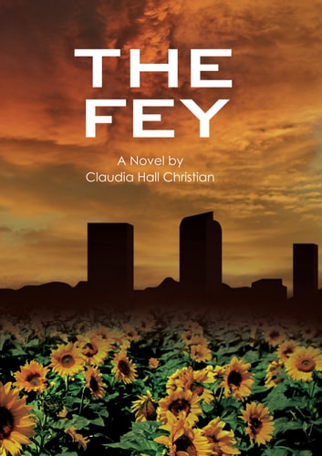 The Fey ebook by Claudia Hall Christian