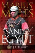 Marius' Mules XII: Sands of Egypt ebook by