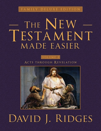 The New Testament Made Easier, Part 2 ebook by David J. Ridges