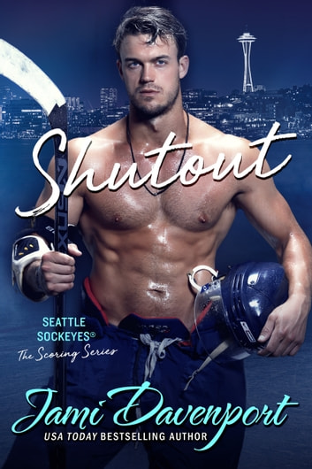 Shutout - A Seattle Sockeyes Puck Brothers Novel ebook by Jami Davenport