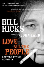 Love All the People ebook by Bill Hicks