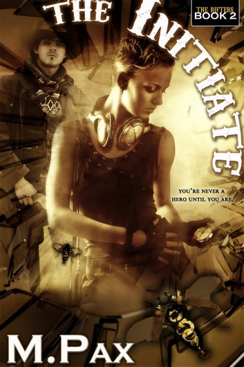 The Initiate - The Rifters, #2 ebook by M. Pax