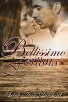 Bellissimo Fortuna ebook by Leigh Ann Lunsford