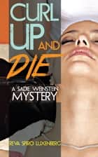 CURL UP AND DIE ebook by Reva Spiro Luxenberg