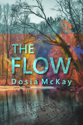 The Flow ebook by Dosia McKay