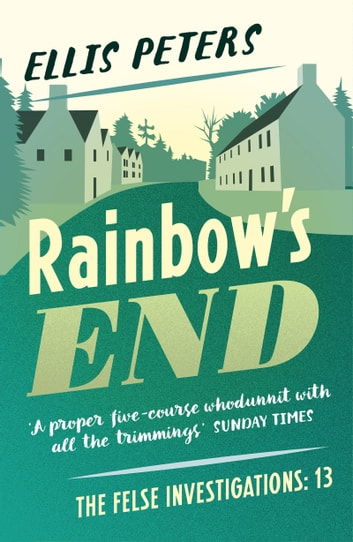 Rainbow's End ebook by Ellis Peters