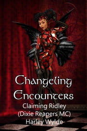 Claiming Ridley ebook by Harley Wylde