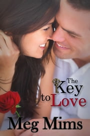 The Key to Love ebook by Meg Mims