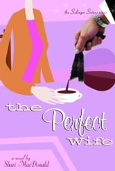 The Perfect Wife ebook by Shari Macdonald