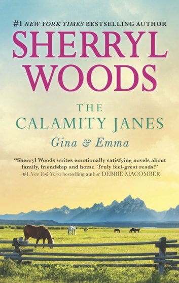 The Calamity Janes: Gina & Emma - To Catch a Thief\The Calamity Janes ebook by Sherryl Woods