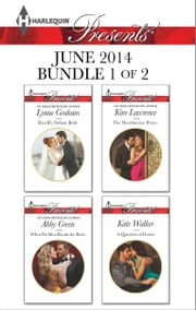 Harlequin Presents June 2014 - Bundle 1 of 2 - Ravelli's Defiant Bride\When Da Silva Breaks the Rules\The Heartbreaker Prince\A Question of Honor ebook by Lynne Graham,Abby Green,Kim Lawrence,Kate Walker