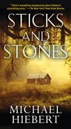 Sticks and Stones ebooks by Michael Hiebert