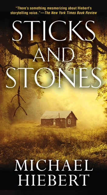 Sticks and Stones eBook by Michael Hiebert