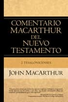 2 Tesalonicense ebook by John MacArthur