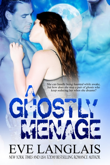 A Ghostly Menage ebook by Eve Langlais