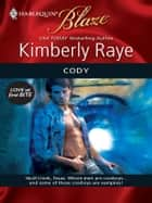 Cody ebook by Kimberly Raye