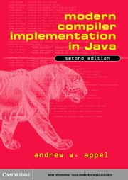 Modern Compiler Implementation in Java ebook by Appel, Andrew W.