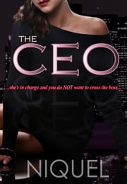 The CEO - The Forbidden Series ebook by Niquel