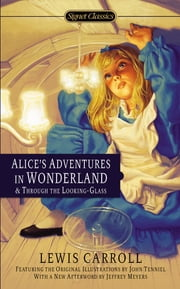 Alice's Adventures in Wonderland and Through the Looking Glass ebook by Lewis Carroll,Martin Gardner