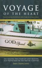 Voyage of the Heart ebook by Dave Tripiciano
