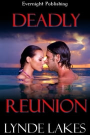 Deadly Reunion ebook by Lynde Lakes