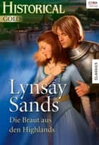 Die Braut aus den Highlands eBook by Lynsay Sands