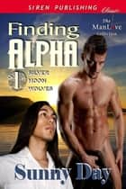Finding Alpha ebook by Sunny Day