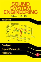 Sound System Engineering 4e ebook by Don Davis,Eugene Patronis,Pat Brown