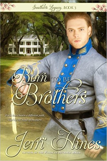 Born To Be Brothers - Southern Legacy, #3 ebook by Jerri Hines
