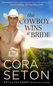 The Cowboy Wins a Bride ebook by Cora Seton
