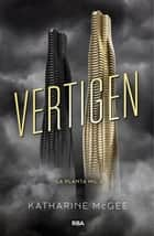 Vertígen ebook by Katharine McGee