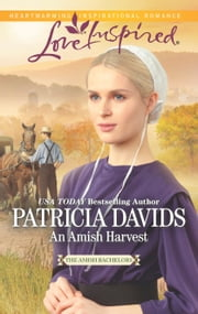 An Amish Harvest ebook by Patricia Davids