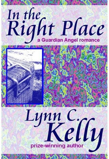 In the Right Place ebook by Lynn C. Kelly