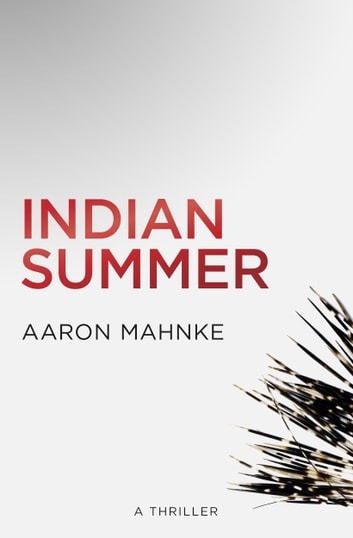 Indian Summer ebook by Aaron Mahnke