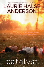 Catalyst ebook by Laurie Halse Anderson