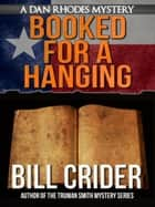 Booked for a Hanging ebook by Bill Crider