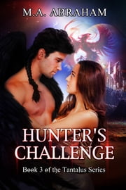 Hunter's Challenge ebook by M.A. Abraham