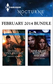Harlequin Nocturne February 2014 Bundle - Sentinels: Lynx Destiny\One Night with the Shifter ebook by Doranna Durgin,Theresa Meyers