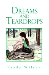 Dreams and Teardrops ebook by Sandy Wilson