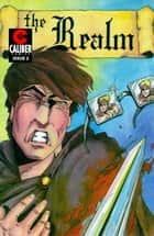 The Realm #2 ebook by Ralph Griffith, Stuart Kerr, Guy Davis,...