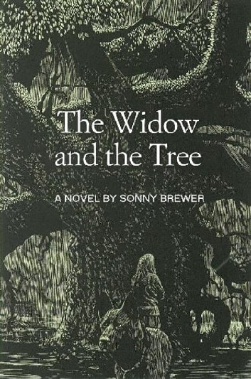 The Widow and the Tree ebook by Sonny Brewer