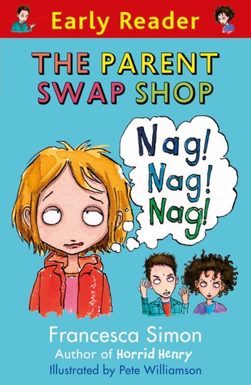 Early Reader: The Parent Swap Shop ebook by Francesca Simon