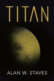 Titan ebook by Alan W. Staves