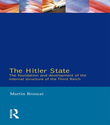 The Hitler State ebook by Martin Broszat