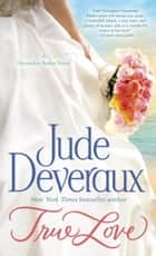 True Love eBook par Jude Deveraux